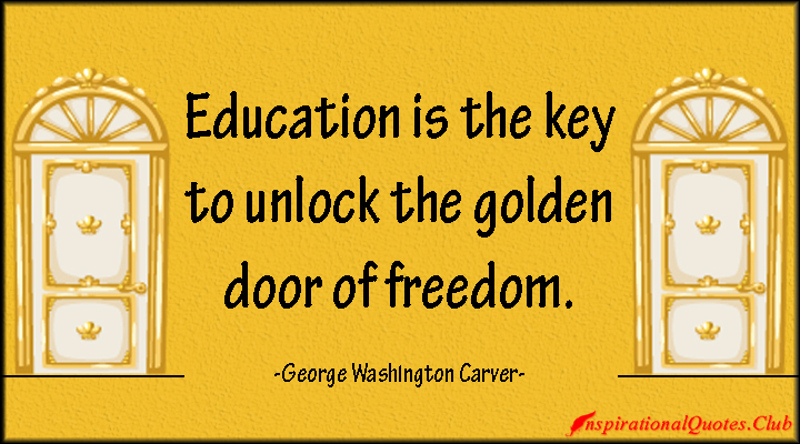 How To Unlock Door Without Key >> George Washington Carver Education Quotes. QuotesGram