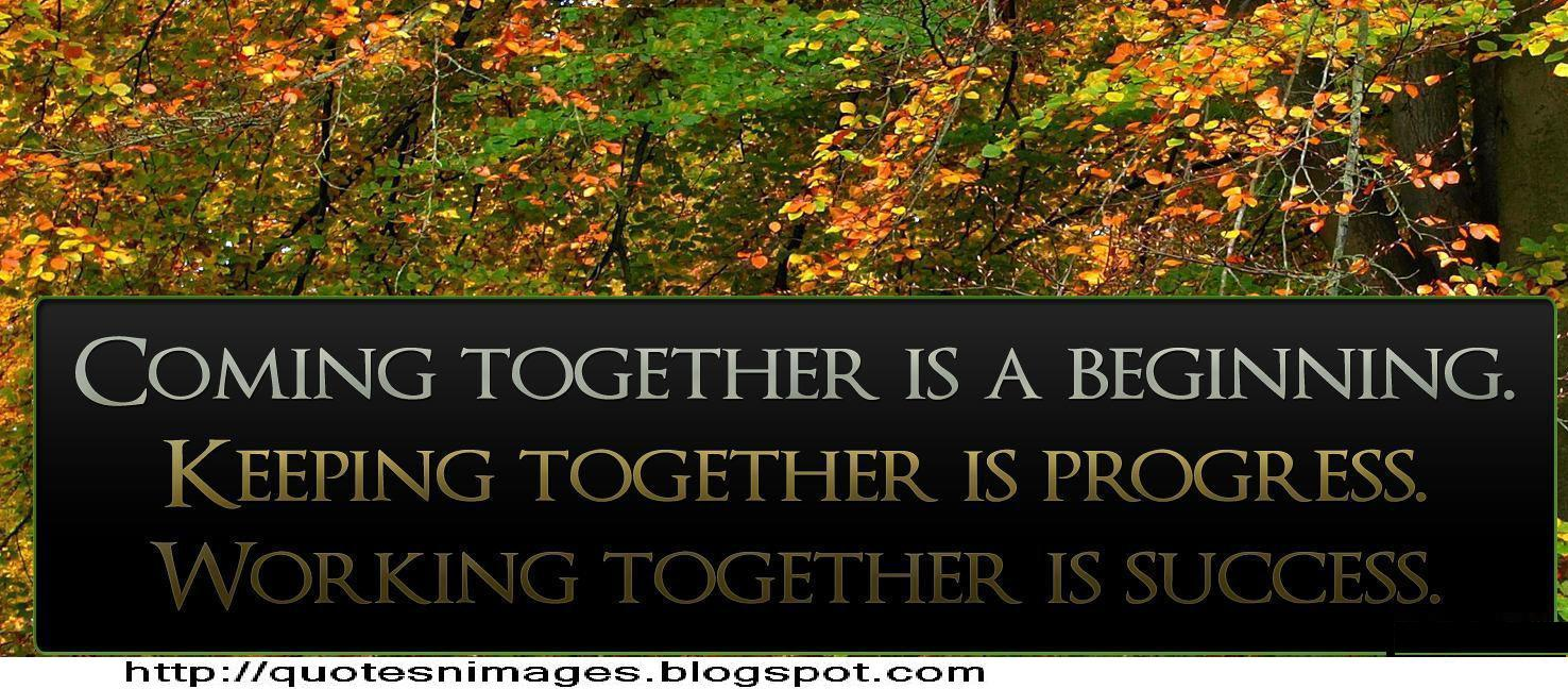 friends coming together quotes  quotesgram