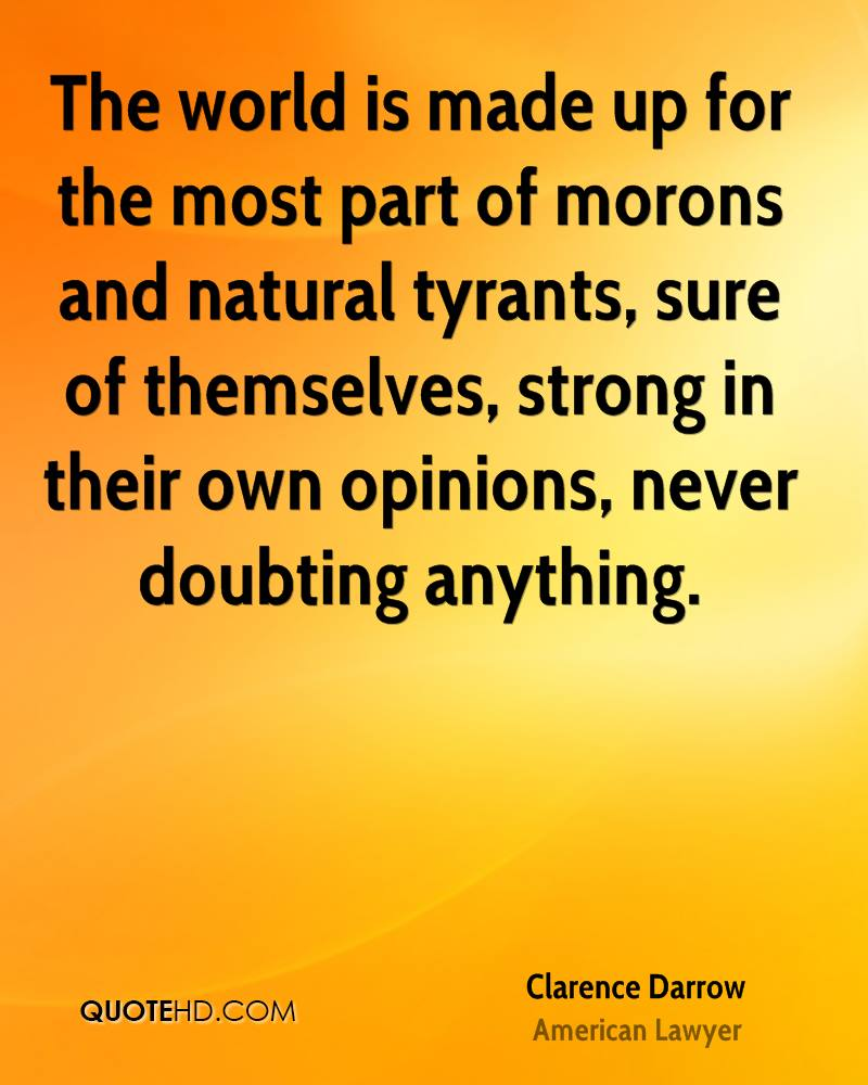 Best Part Of The Day Quotes: Clarence Darrow Quotes. QuotesGram
