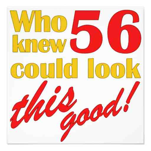 Happy 64 Birthday Quotes: 56th Birthday Quotes. QuotesGram