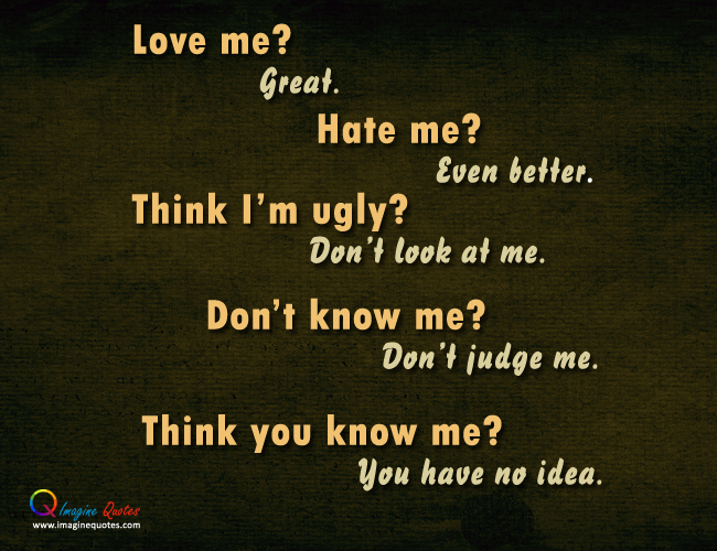 Think You Know Me Quotes. QuotesGram