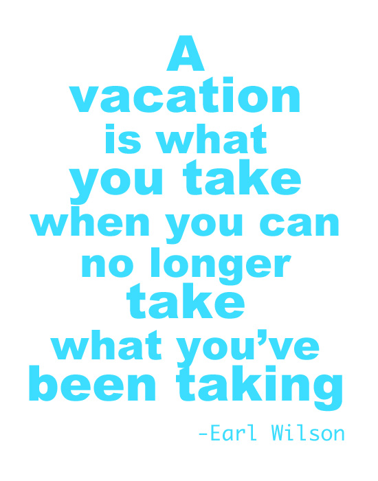 vacation quotes and sayings funny - photo #15