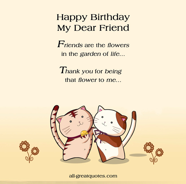 Happy Bday Friend Quotes: Birthday Quote Garden Quotes. QuotesGram
