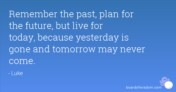 Tomorrow Funny Quotes Quotesgram: Tomorrow May Never Come Quotes. QuotesGram