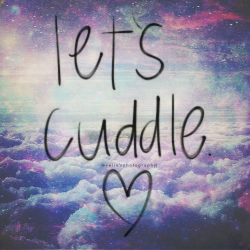 I Want To Cuddle With You Quotes: Cute Cuddling Quotes. QuotesGram
