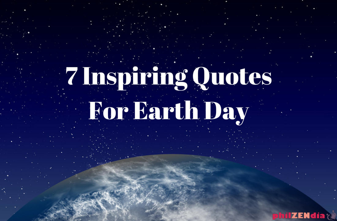 Inspirational Day Quotes: Earth Day Quotes Inspirational. QuotesGram