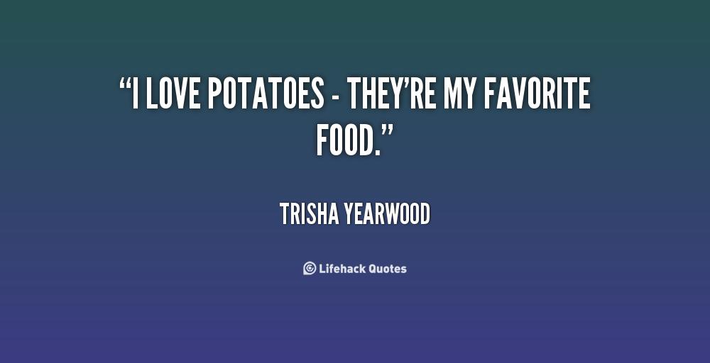 Potato Quotes Quotesgram