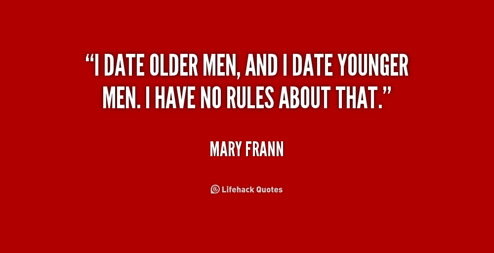 Dating Older Guys Quotes