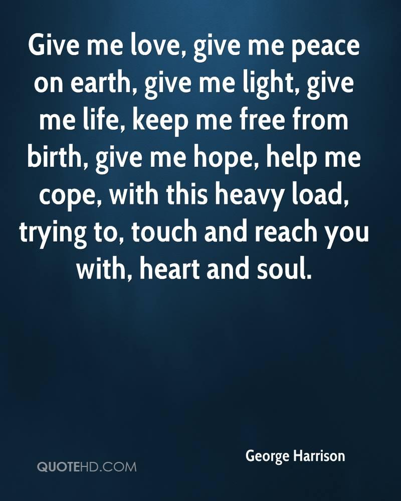 Peace Love Quotes Download: George Harrison Quotes. QuotesGram