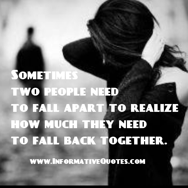 Sometimes Things Have To Fall Apart Quote: Falling For Two People Quotes. QuotesGram