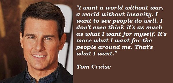 Tom Cruise Quotes Quotesgram