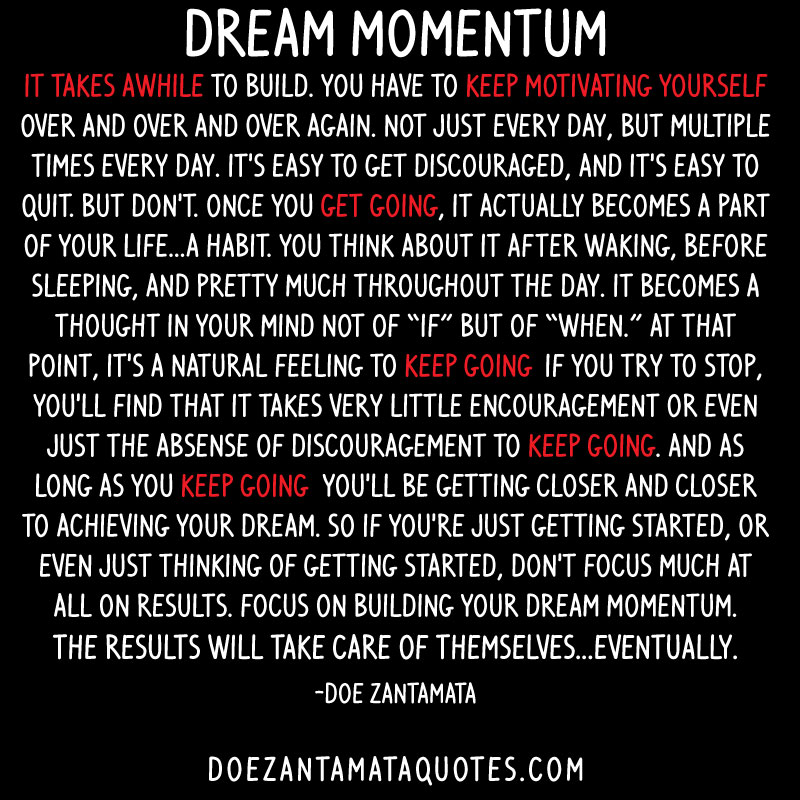 Keep The Momentum Going Quotes: Building Momentum Quotes. QuotesGram