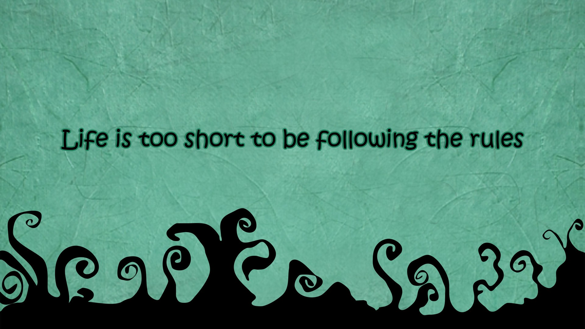 Awesome Desktop Wallpapers With Quotes Quotesgram