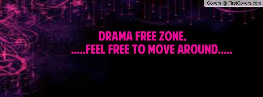 Drama Free Quotes For Facebook. QuotesGram