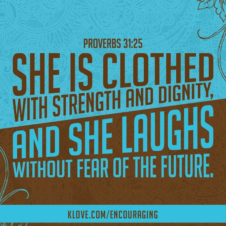 Future She Laughs Without Fear Of Her: Bible Quotes On Human Dignity. QuotesGram