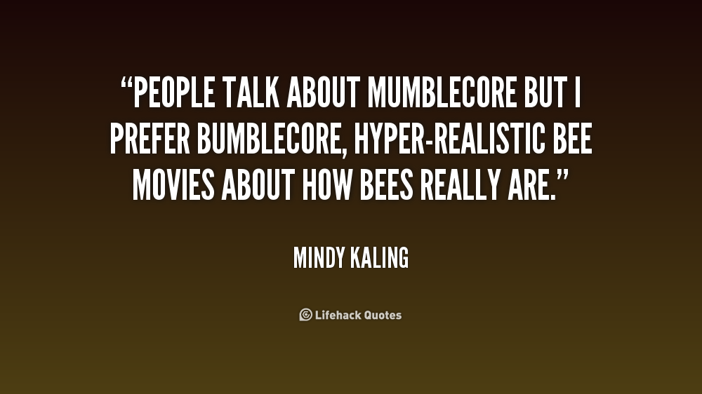 mumblecore quotes