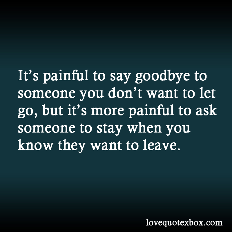 Dont Wanna Say Goodbye Quotes. QuotesGram