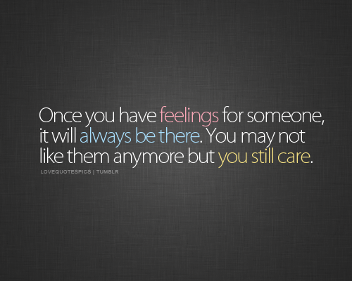 I Have Feelings For You Quotes. QuotesGram
