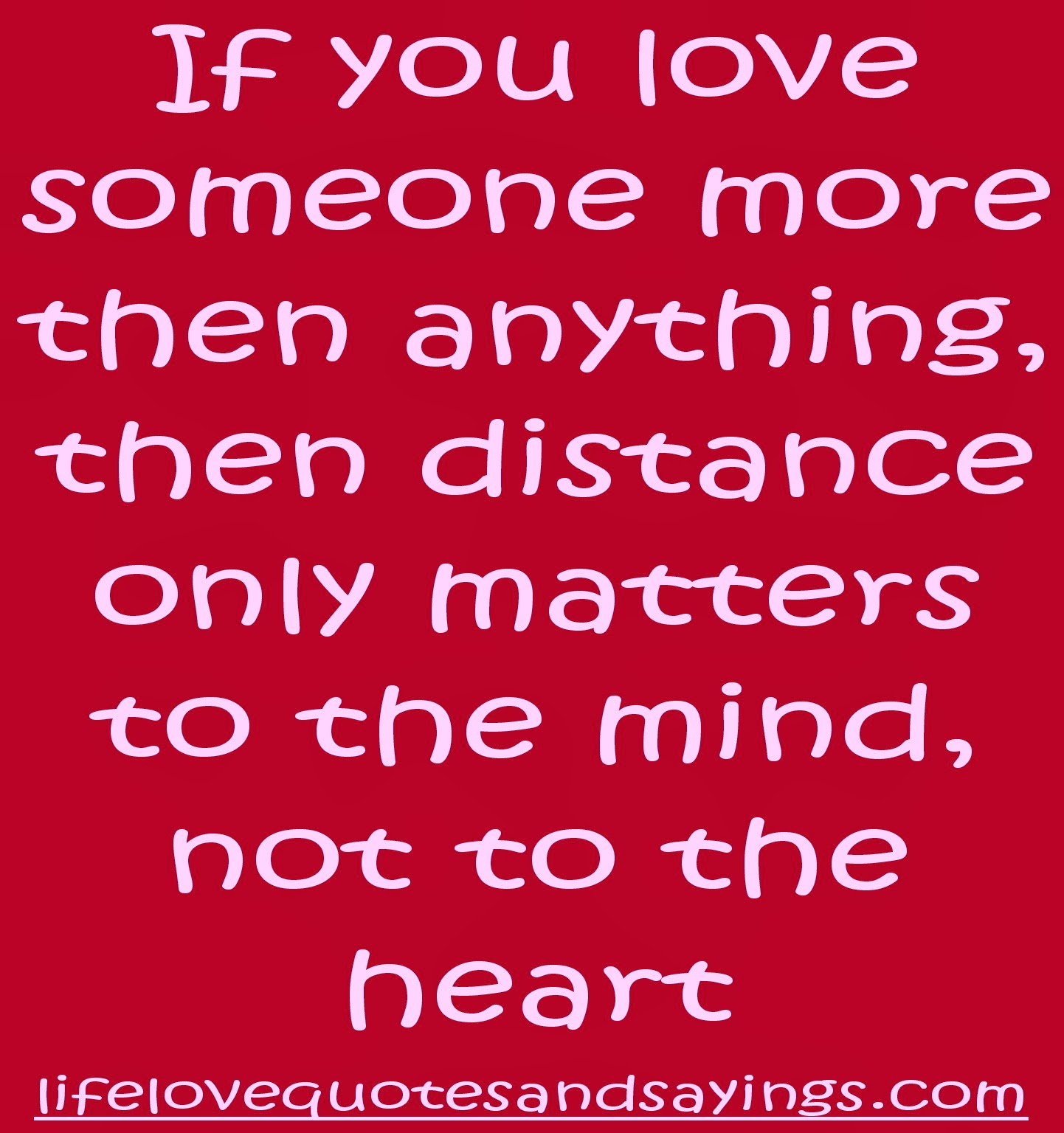 Love Finds You Quote: True Love Quotes Distance. QuotesGram