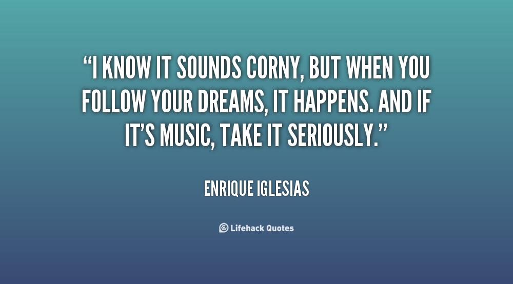 Corny Inspirational Quotes Quotesgram