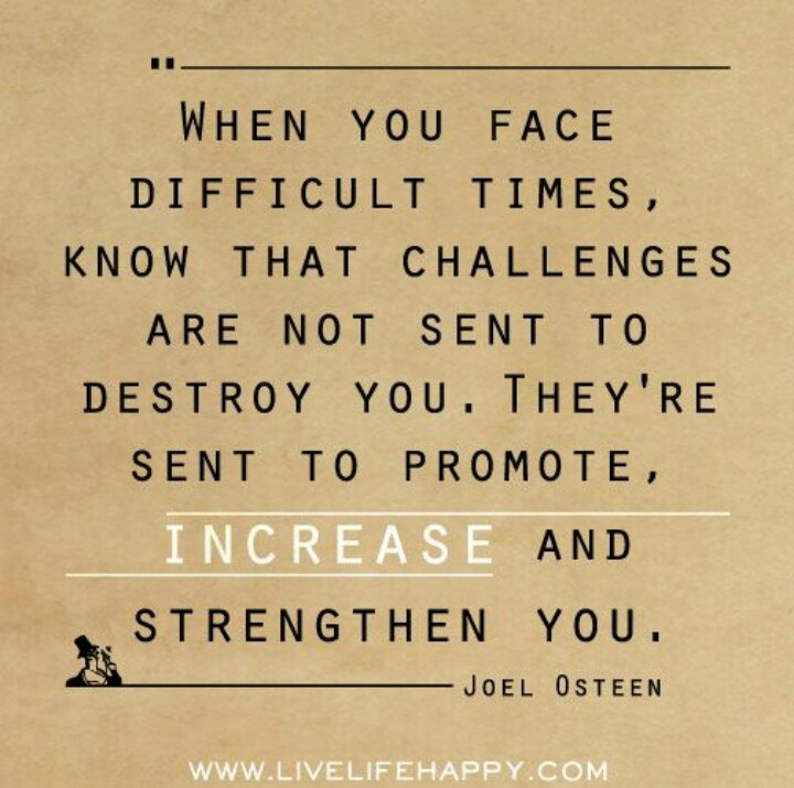 Challenges Make Us Strong: Joel Osteen Quotes On Work. QuotesGram