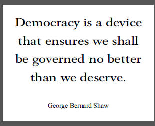 an analysis of the topic of democracy and the role of george bernard shaw Not even george bernard shaw, though he gives the king all the lines in the   the apple cart exposes the unreality of both democracy and royalty as our.