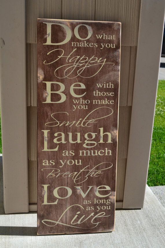 Wooden Signs With Sayings Quotes Inspiration