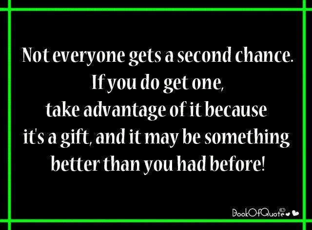 Quotes About Second Chance: Famous Quotes About Second Chances. QuotesGram