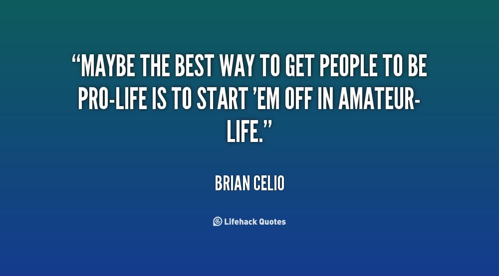 Best Pro Life Quotes. QuotesGram