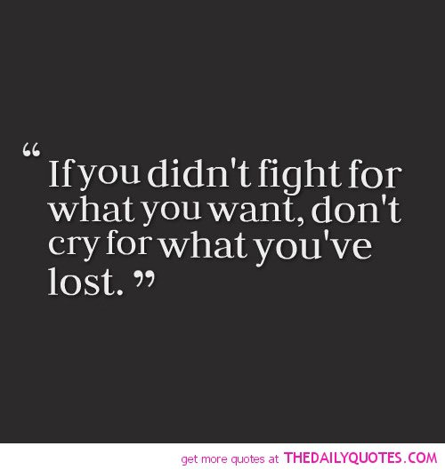 Quotes About Fighting: Fight Quotes About Life. QuotesGram