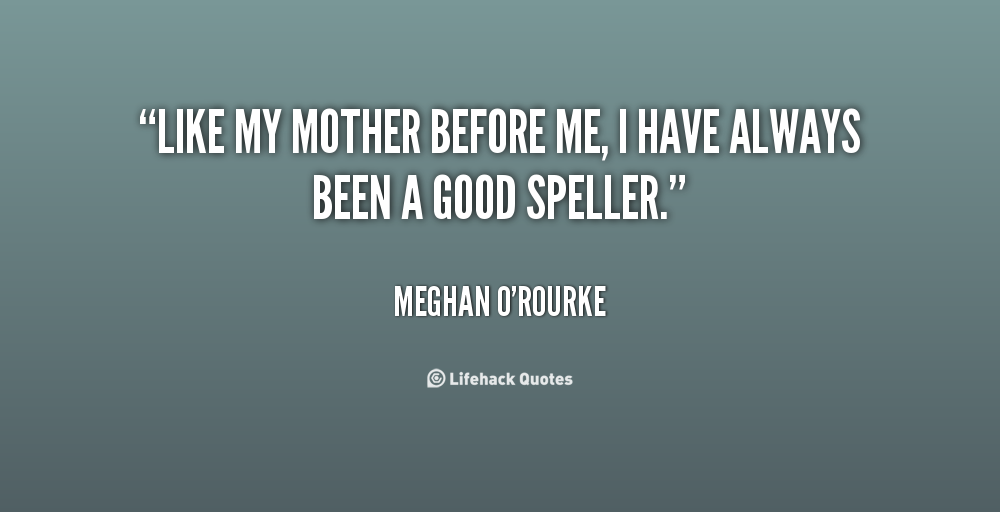 Like A Mother To Me Quotes. QuotesGram