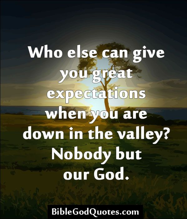 God Is Great Quotes And Sayings: Bible Quotes On Expectations. QuotesGram
