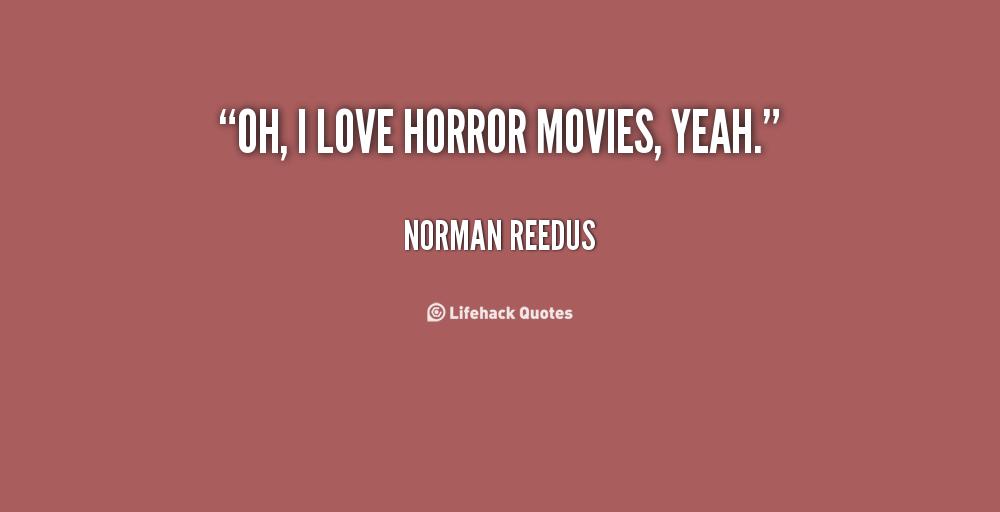 Horror Movie Quotes: Horror Movie Love Quotes. QuotesGram