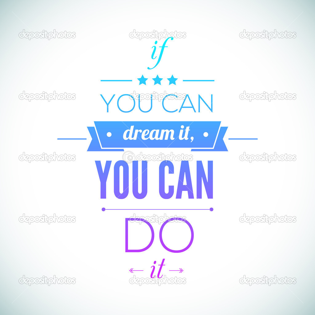 you can do it inspirational quotes quotesgram