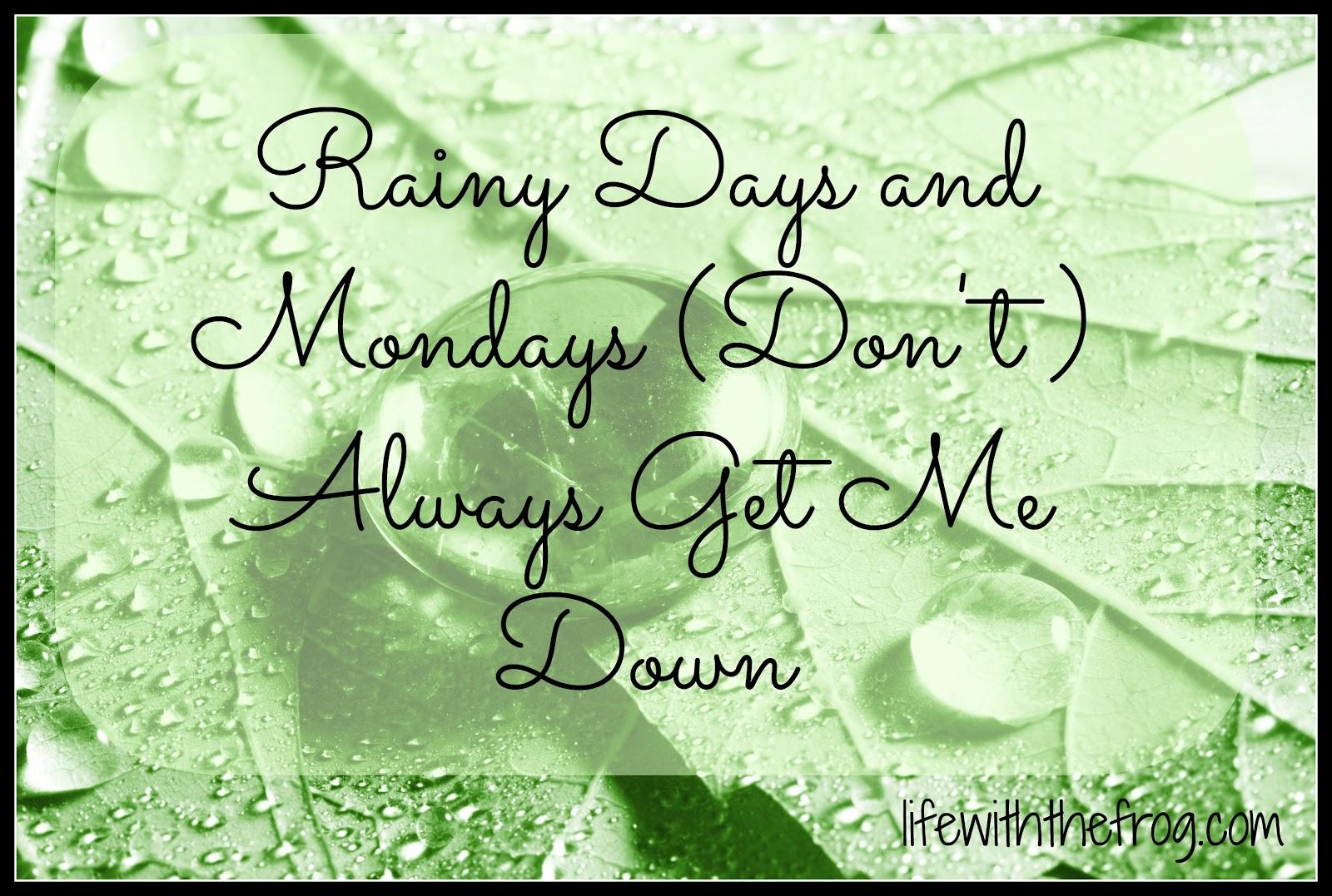 Rainy Days And Mondays Quotes. QuotesGram