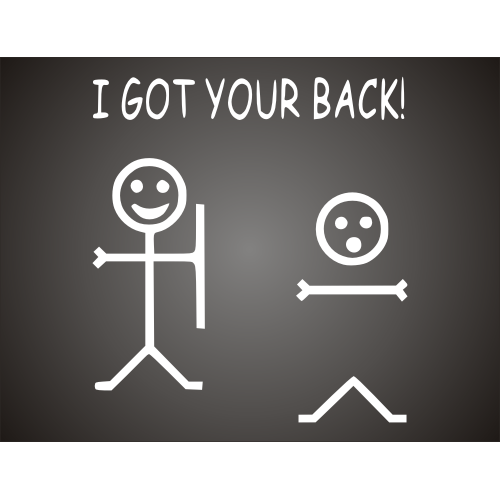 Always Have Your Back Quotes: I Got Your Back Quotes. QuotesGram