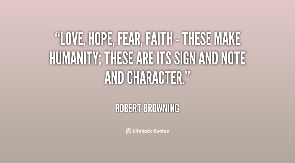 Faith Hope And Fear Quotes. QuotesGram