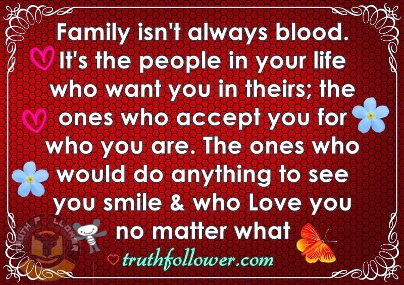 Family Isnt Always Blood Quotes. QuotesGram