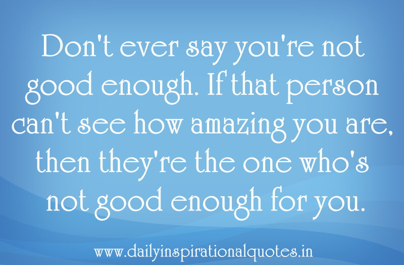 Words Are Nothing Actions Are Everything Don T Tell Me: Your An Amazing Person Quotes. QuotesGram