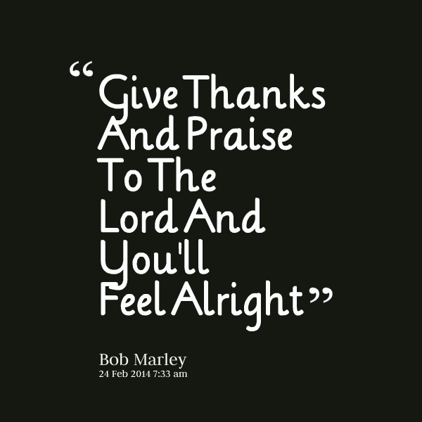 Praise The Lord Quotes. QuotesGram