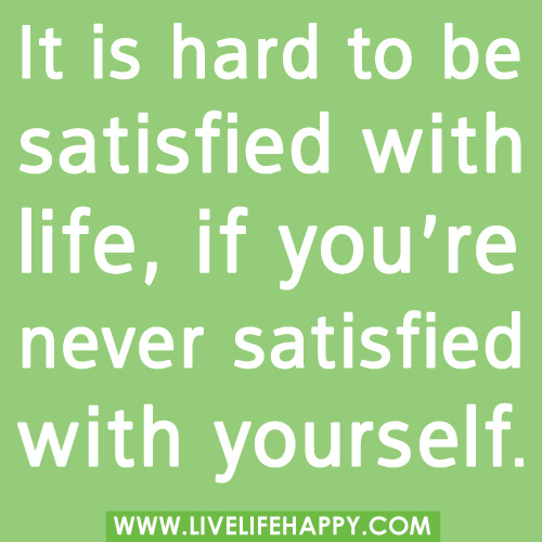 Inspirational Quotes On Customer Satisfaction: Life Satisfaction Quotes. QuotesGram