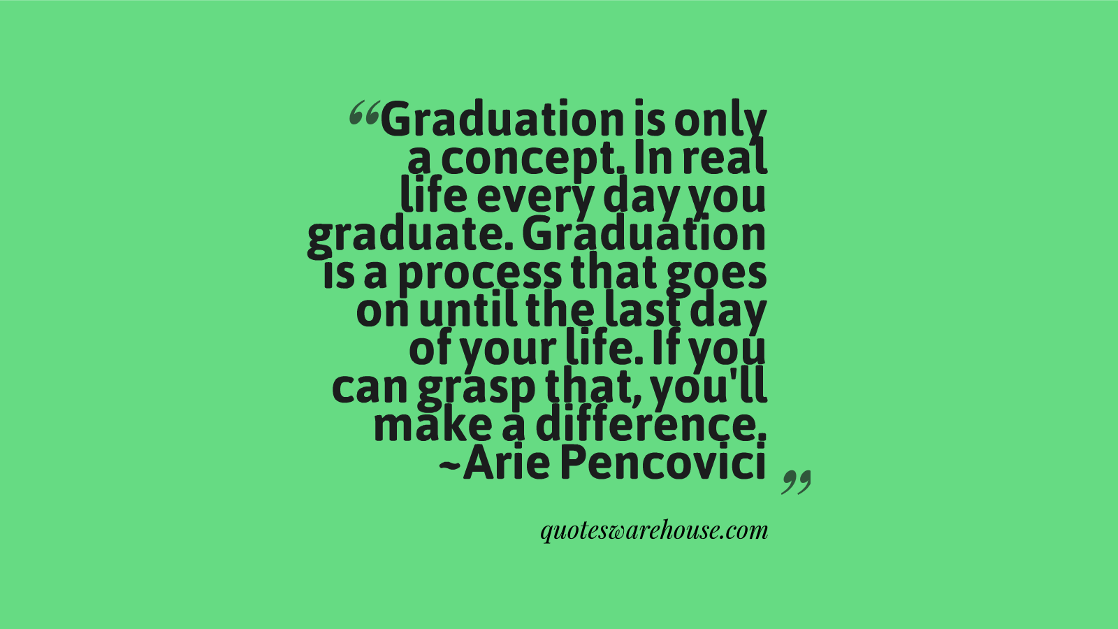 Graduation Quotes: Graduate School Quotes. QuotesGram