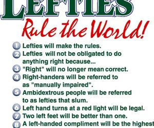 being left handed During international left-handers day, people all over the world can celebrate lefties and their unique brain processes, and lament their handicaps in a right-hand.