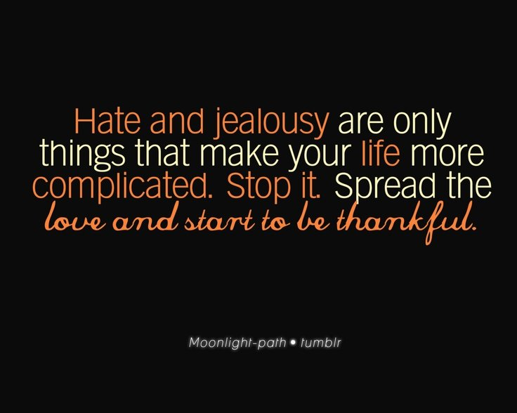 Jealousy And Hate Quotes. QuotesGram
