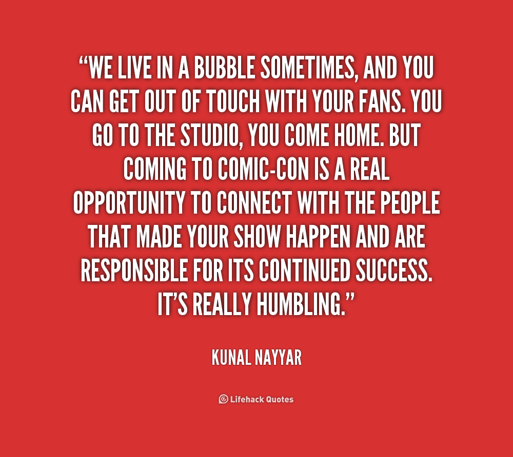 Quotes And Sayings: Bubble Quotes And Sayings. QuotesGram