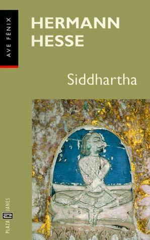 an analysis of the character siddhartha in the novel siddhartha by hermann hesse