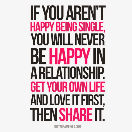 Happy To Be Single Quotes For Guys: Cool Quotes About Being Single. QuotesGram