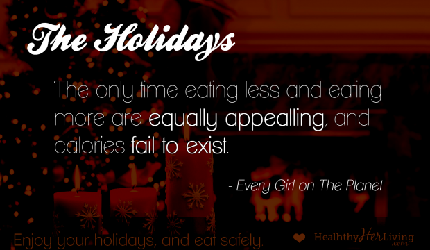 Healthy Holiday Eating Quotes. QuotesGram