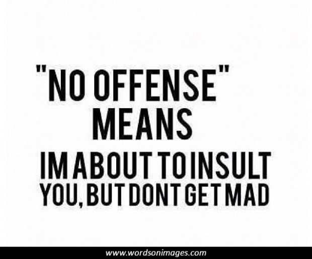 offensive quotes quotesgram