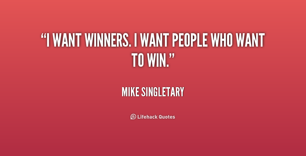 Want To Win Quotes. QuotesGram